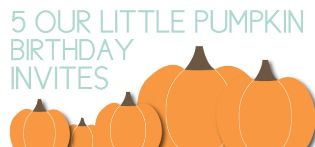 Pumpkin Themed Party Invites: 5 New Ideas + Free Banner