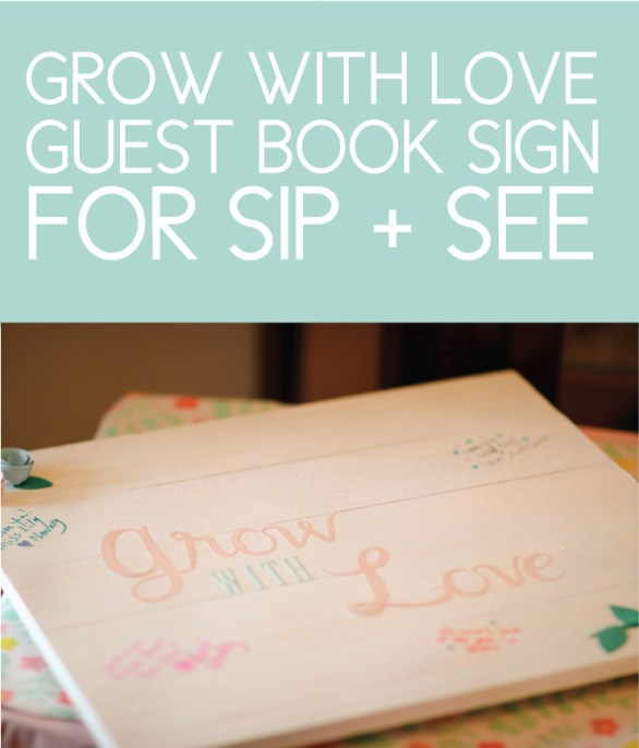 Grow with Love Guest Book Sign for a Baby Shower or Sip and See Party