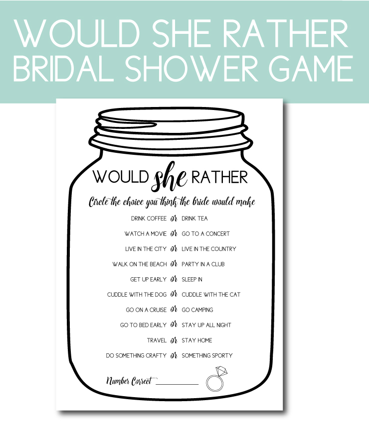 graphic regarding Would She Rather Bridal Shower Game Free Printable identified as 7 Bridal Shower Game titles Yourself Really should Comprise for the Mason Jar Bride
