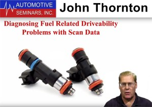 John Thornton Diagnosing Fuel Related Driveability Problems with Scan Data