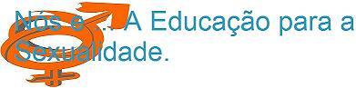 Nós e… A Educação para a sexualidade