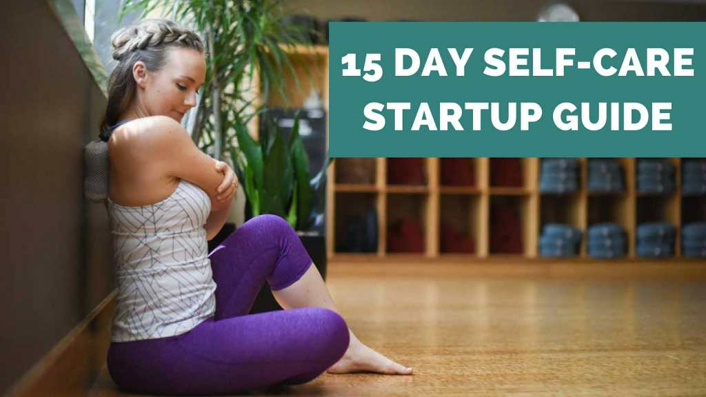 self-care-startup-up-guide
