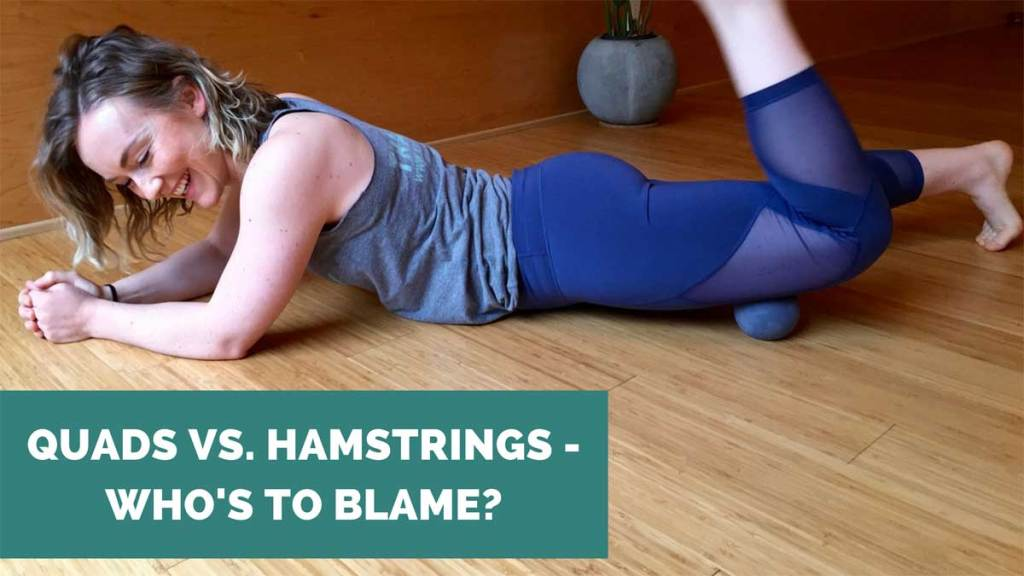 are tight quads or hamstrings to blame for hip, knee and back issues ae wellness