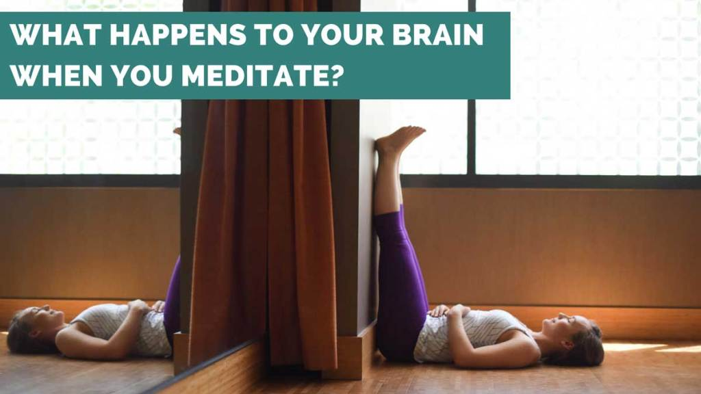 what happens to your brain when you meditate - ae wellness