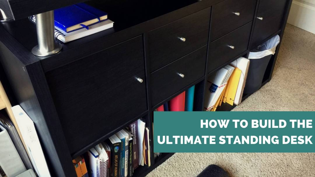 how to build the ultimate standing desk with ae wellness