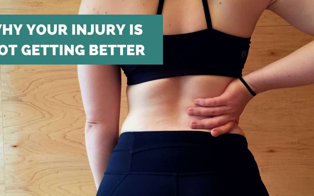 Why Your Injury is Not Getting Better