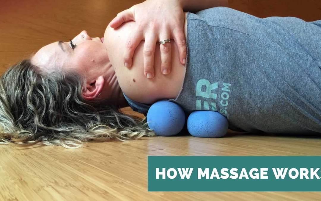 How Massage Works