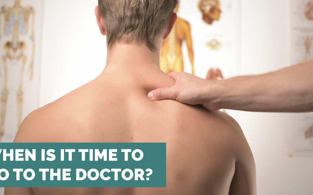 When Is it Time to Go to the Doctor?