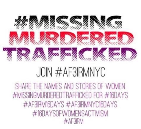AF3IRM NYC #MissingMurderedTrafficked
