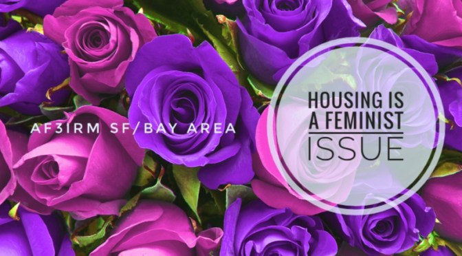 SAFE AND AFFORDABLE HOUSING IS A FEMINIST ISSUE