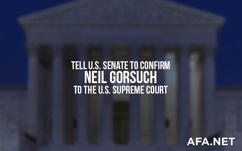 Tell your U.S. Senators to confirm Neil Gorsuch for Supreme Court
