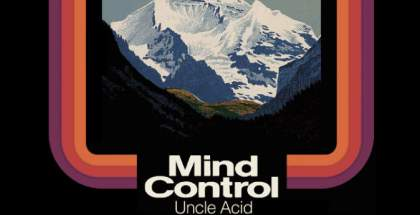 Uncle Acid - Mind Control