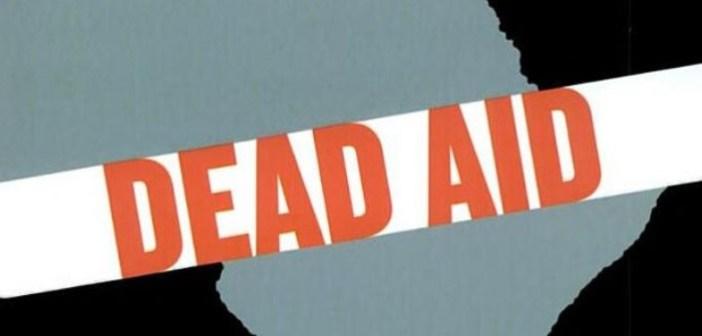 """Afrika Ülkelerinde Kalkınma Yardımları ve Ölü Yardım """"Dead Aid"""" Faktörü"""