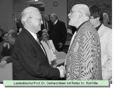 Landesbischof Prof. Dr. Gerhard Maier mit Rektor Dr. Rolf Hille