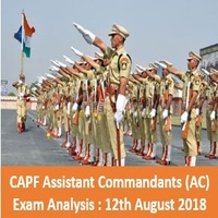 CAPF Assistant Commandants (AC) Exam Analysis - 12th August 2018