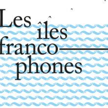 A l'occasion de la Semaine de la Langue Française et de la Francophonie 2020, l'AFFB organise le dimanche 29 mars une après-midi autour des contes des îles francophones, suivez le programme…