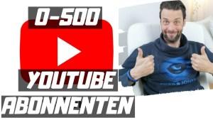 VON 0 AUF 500 YOUTUBE ABONNENTEN