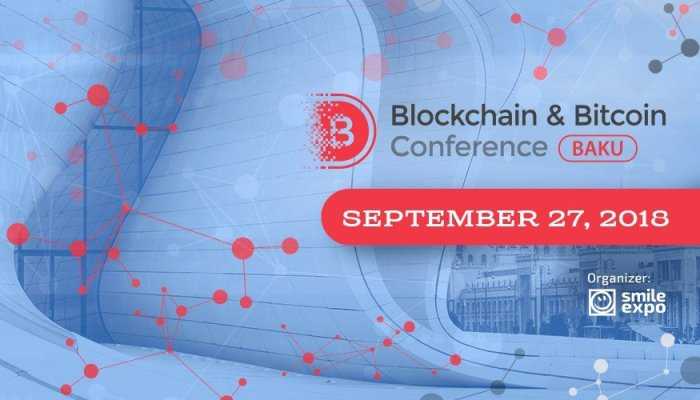 Grow Your Money With Blockchain and Bitcoin Conference in Baku 2018
