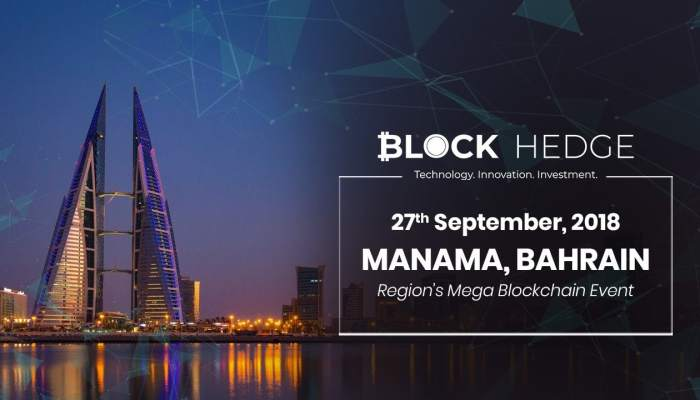 BlockHedge Bahrain: The Best Blockchain Event in 2018