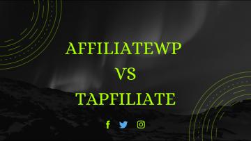 AffiliateWP vs Tapfiliate
