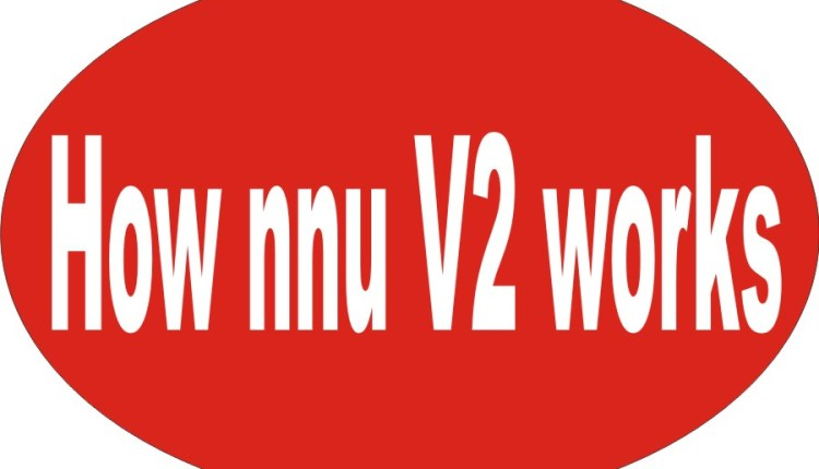 NNU V2 – How Nnu Version 2 Works And How To Join In 1 Minite