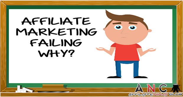 That's The Reason Why Maximum New Affiliates Fail At The First Place - Affiliate Marketing Tips