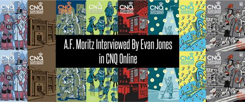 A.F. Moritz Interviewed by Evan Jones in CNQ Online