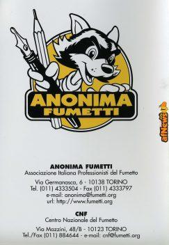 La rarissima versione Anonima Fumetti. Pagina Anonima Fumetti (gli indirizzi non sono più validi: vedi il nuovo su www.anonimafumetti.org)