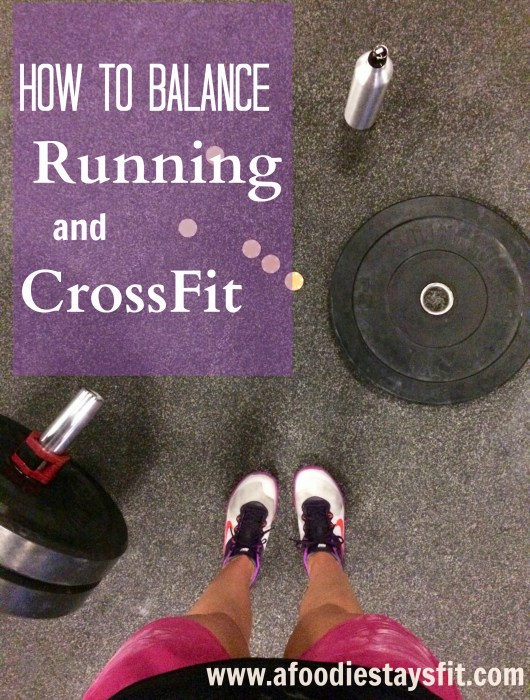 how to balance running and crossfit
