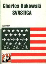 Copertina di Svastica di Charles Bukowski