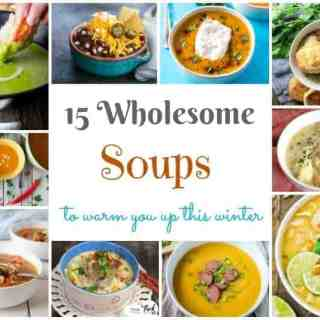 15 Wholesome Soup Recipes to Warm you up this Winter