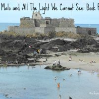 Saint Malo and All The Light We Cannot See: Book Review