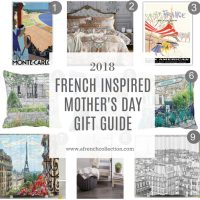 Mother's Day 2018 French Inspired Gift Guide