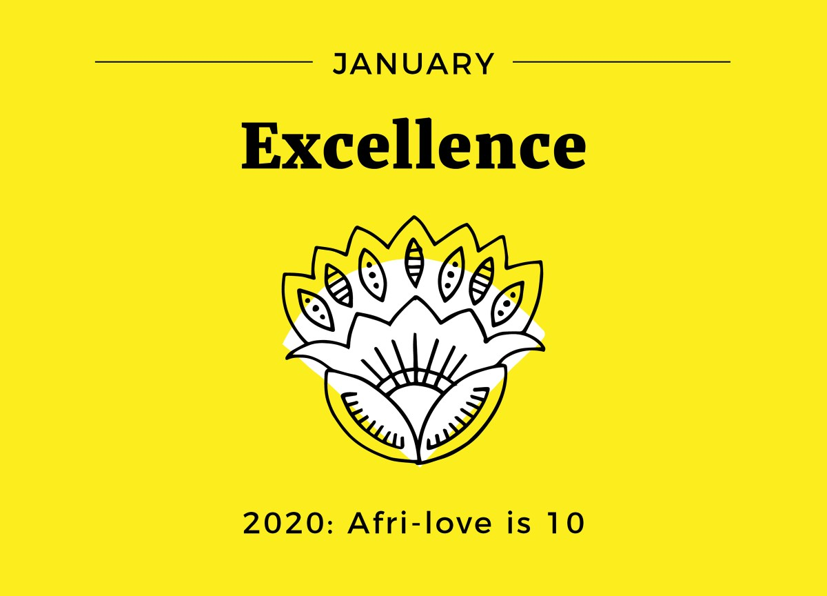 On excellence (10 years of Afri-love)