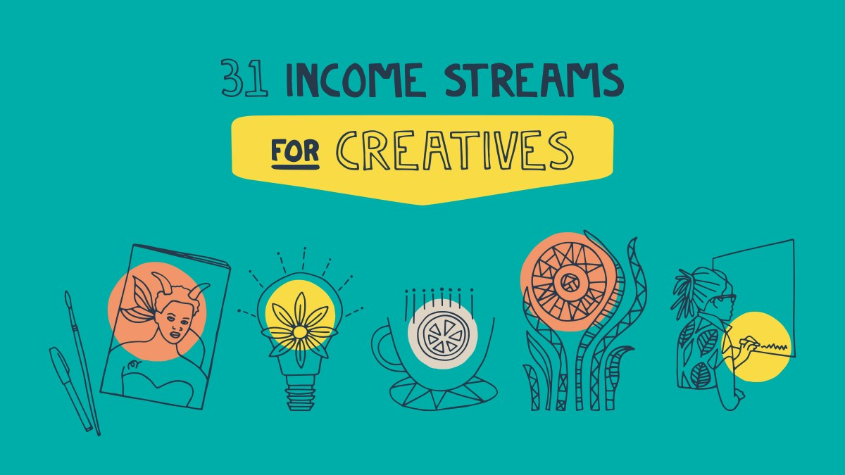31 income streams for creatives