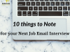 10 things to Note for your Next Job Email Interview