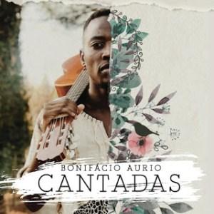 Bonifácio Aurio – Cantadas (2019) MP3