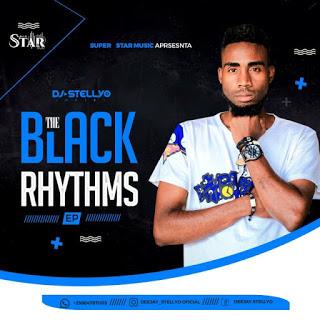 DJ Stellyo - The Black Rhythms EP (2019)
