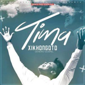 Tima - Xikhongoto (2019) MP3
