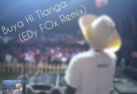 EDy FOx - Buya Hi Tlanga (Remix)
