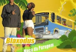 Blaxodus - Moça da Paragem