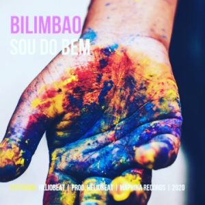 Bilimbao - Sou Do Bem