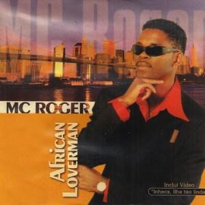 Mc Roger - African Loverman (Álbum)
