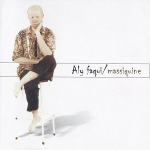 Aly Faque - Massiquine (Álbum)