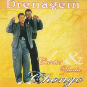 Carlos e Zaida Chongo - Drenagem (Álbum) 1998