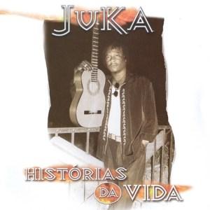Juka - Histórias da Vida (Album)