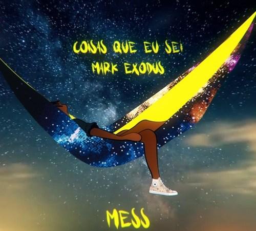 Mark Exodus - Coisas Que Eu Sei