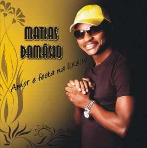 Matias Damásio - Amor e Festa na Lixeira (Album)