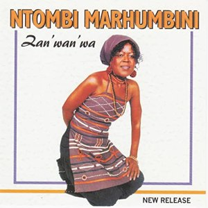 Ntombi Marhumbini - Zanwanwa (Album)