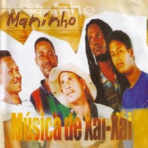 Maninho - Musica de Xai Xai (Album)